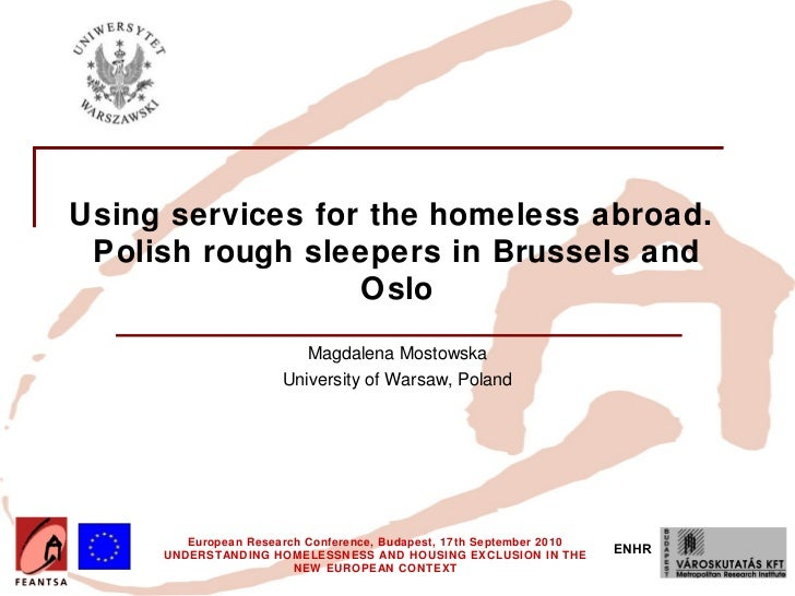 Using services for the homeless abroad. Polish rough sleepers in Brussels and                  Oslo                       ...