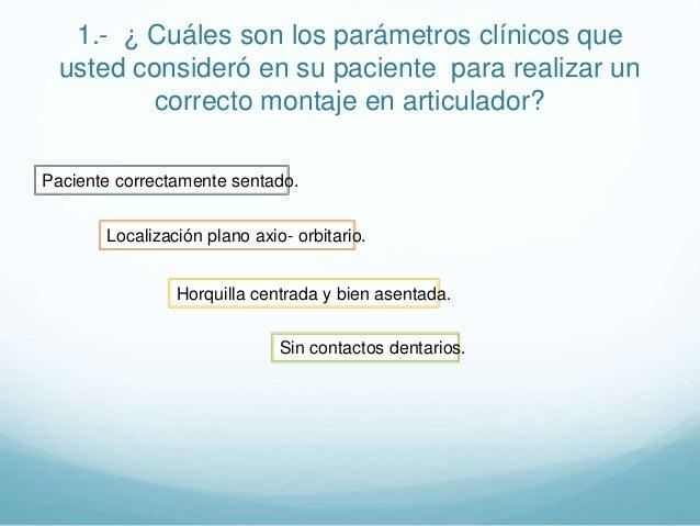4.- ¿Cómo obtuvo la posición inicial de diagnóstico, para su paciente, en cuanto a la técnica de deprogramación, técnica d...