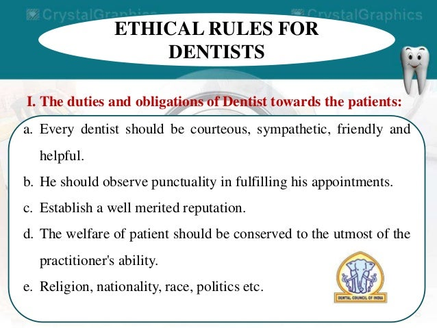 80 ethical rules for dentists - Dentist Duties And Responsibilities