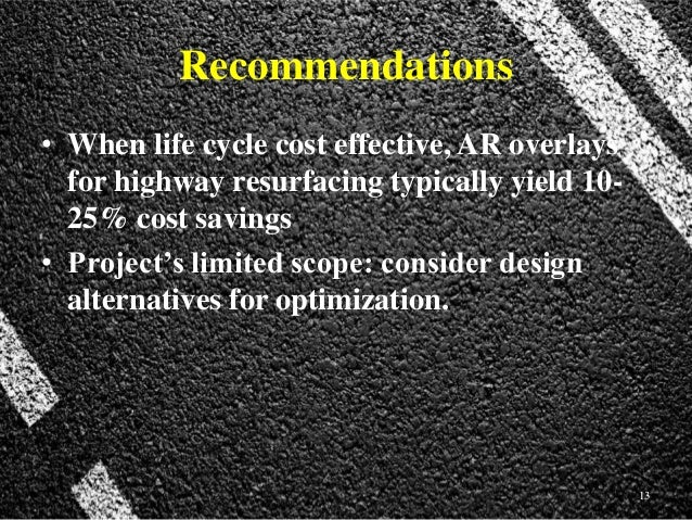 Crumb Rubber Life Cycle Cost Assessment Lcca Project