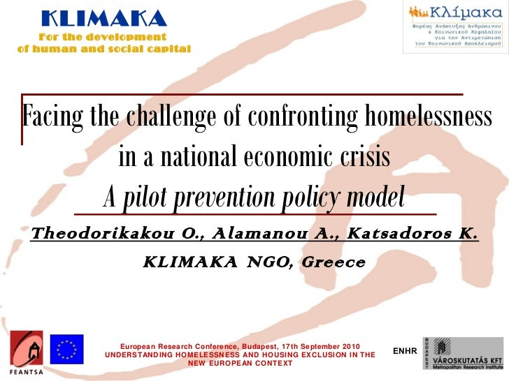 KLIMAKA    For the developmentof human and social capitalFacing the challenge of confronting homelessness          in a na...