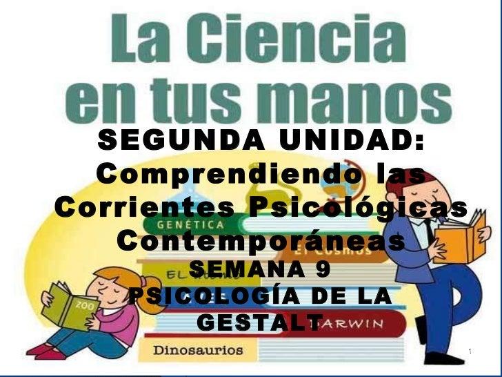 UNIDAD 1   LA  PSICOLOGÍA COMO CIENCIA   SEGUNDA SEMANA   Sesión 02 PFWONG UNIDAD 1   LA  PSICOLOGÍA COMO CIENCIA SEGUNDA ...