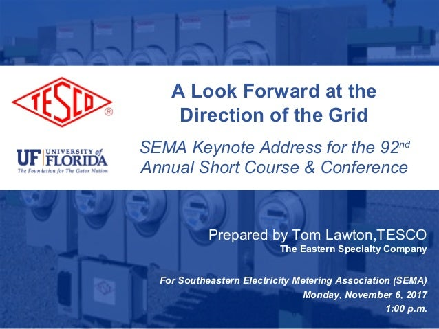 Slide 110/02/2012 Slide 1 A Look Forward at the Direction of the Grid SEMA Keynote Address for the 92nd Annual Short Cours...