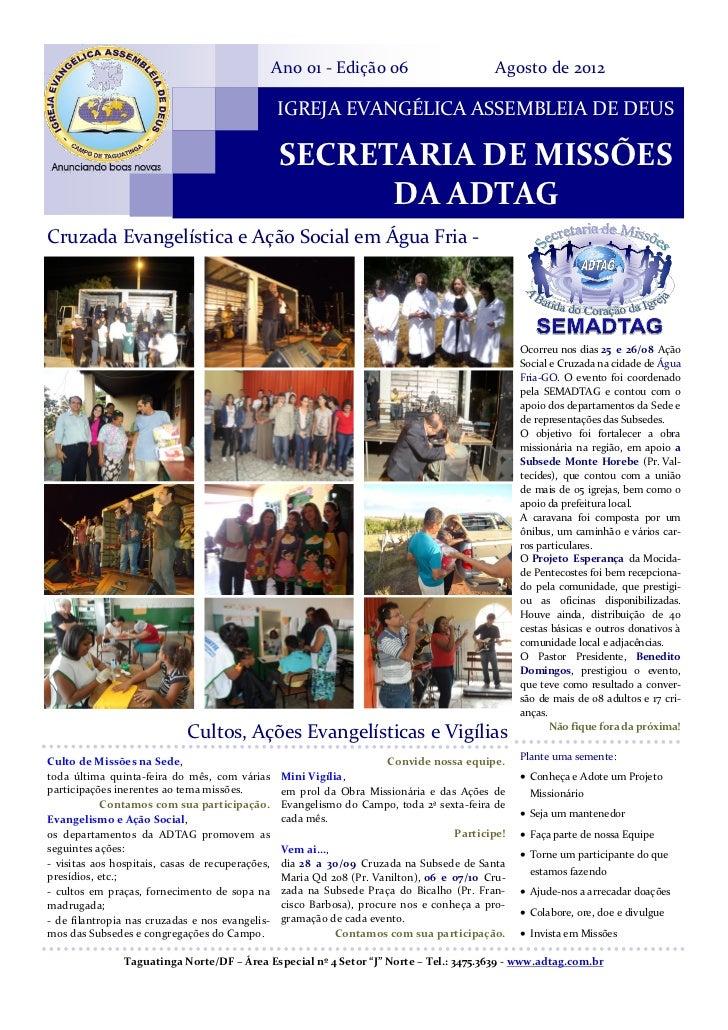 Ano 01 - Edição 06                        Agosto de 2012                                                  IGREJA EVANGÉLIC...