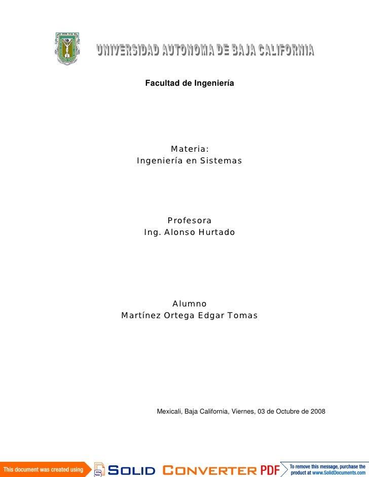 Facultad de Ingeniería               Materia:    Ingeniería en Sistemas              Profesora     Ing. Alonso Hurtado    ...