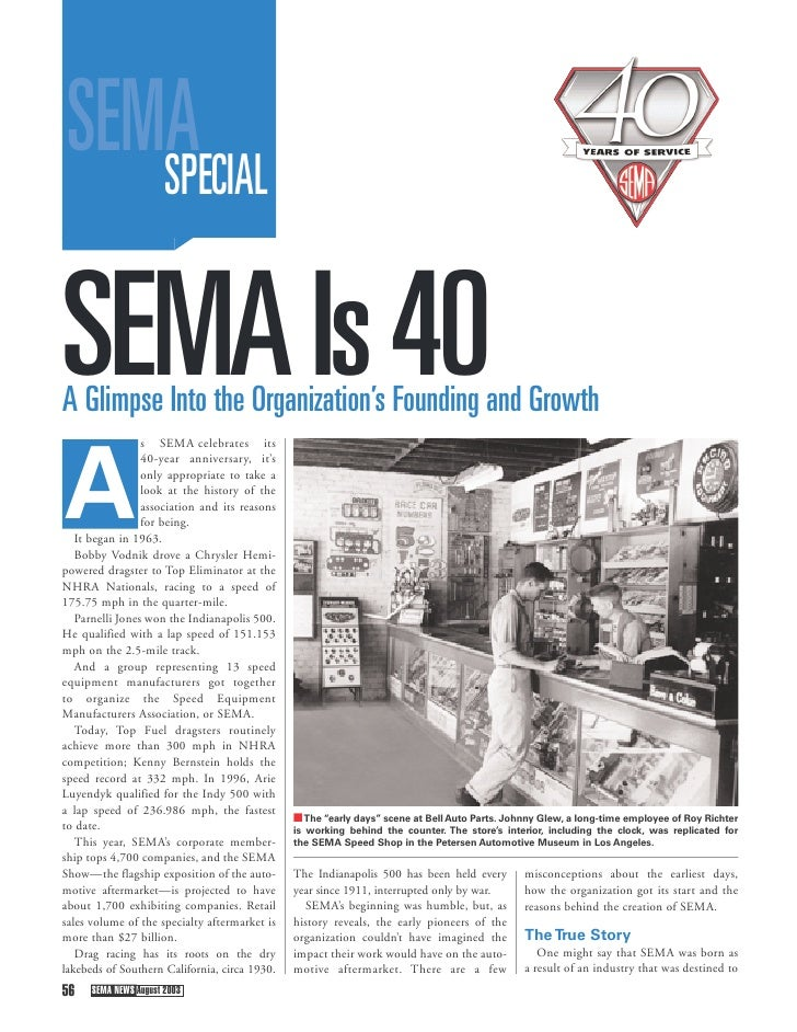 SEMA     SPECIAL   SEMA Is 40 A Glimpse Into the Organization's Founding and Growth                  s SEMA celebrates its...
