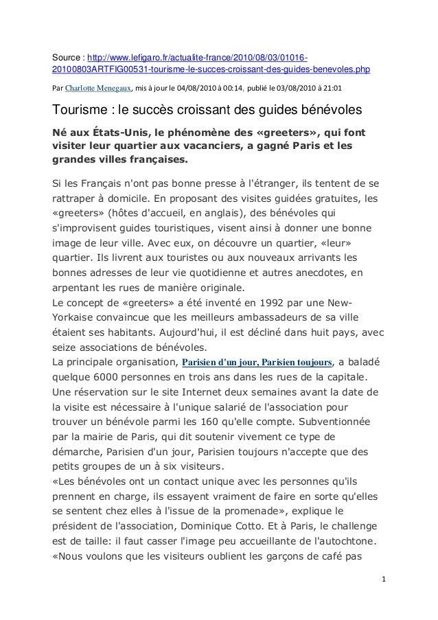 1 Source : http://www.lefigaro.fr/actualite-france/2010/08/03/01016- 20100803ARTFIG00531-tourisme-le-succes-croissant-des-...
