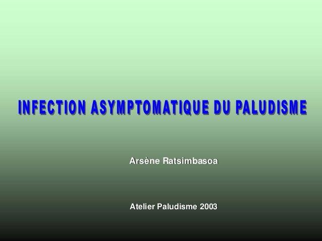 Arsène RatsimbasoaAtelier Paludisme 2003