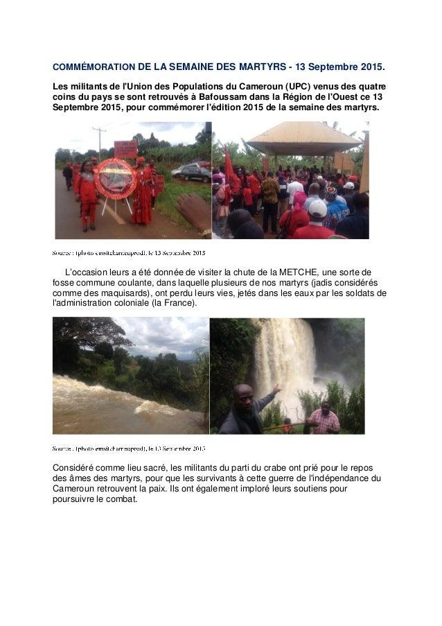 COMMÉMORATION DE LA SEMAINE DES MARTYRS - 13 Septembre 2015. Les militants de l'Union des Populations du Cameroun (UPC) ve...