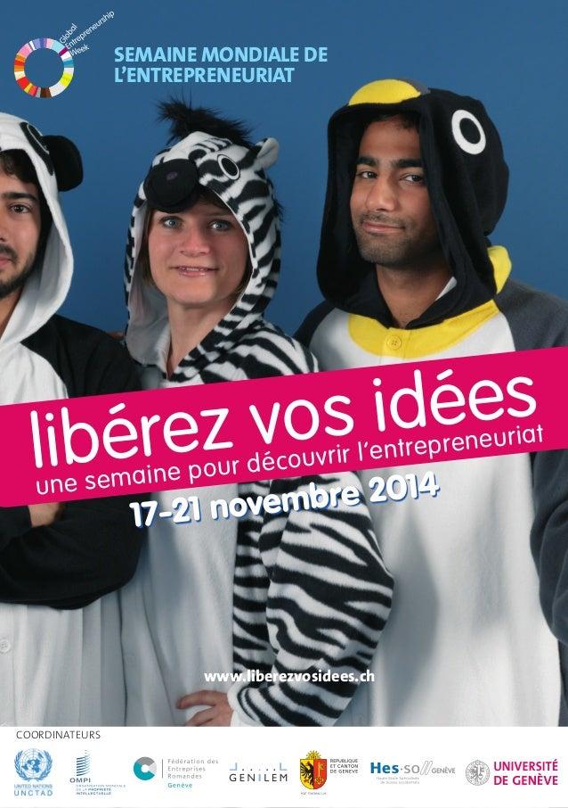 libérez vos idées  une semaine pour découvrir l'entrepreneuriat  COORDINATEURS  SEMAINE MONDIALE DE  L'ENTREPRENEURIAT  17...