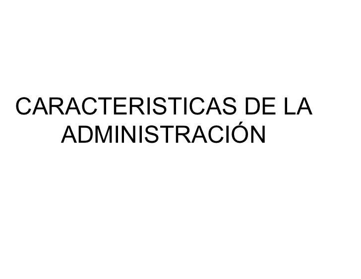 Importancia y caracter stica de la administraci n for Importancia de la oficina