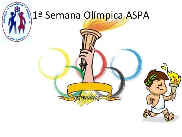 1ª Semana Olímpica ASPA