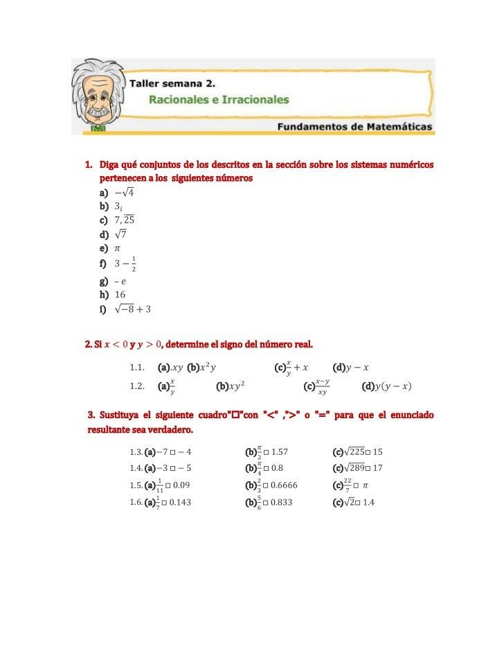 Diga qué conjuntos de los descritos en la sección sobre los sistemas numéricos pertenecen a los  siguientes números<br />-...