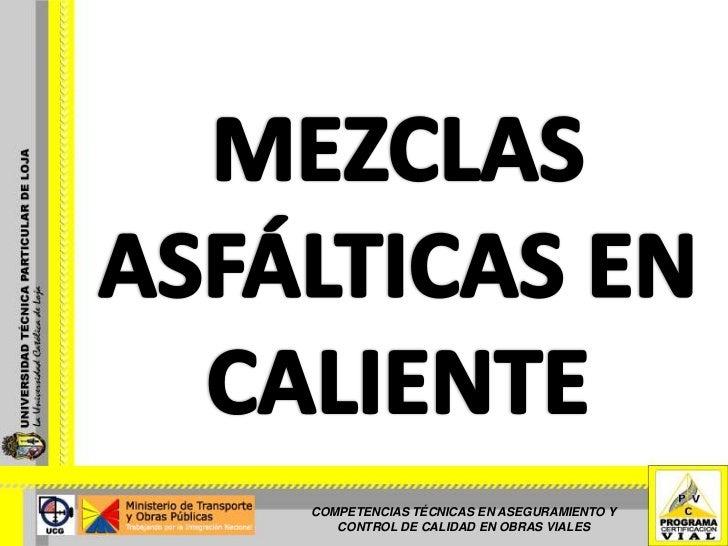 COMPETENCIAS TÉCNICAS EN ASEGURAMIENTO Y    CONTROL DE CALIDAD EN OBRAS VIALES