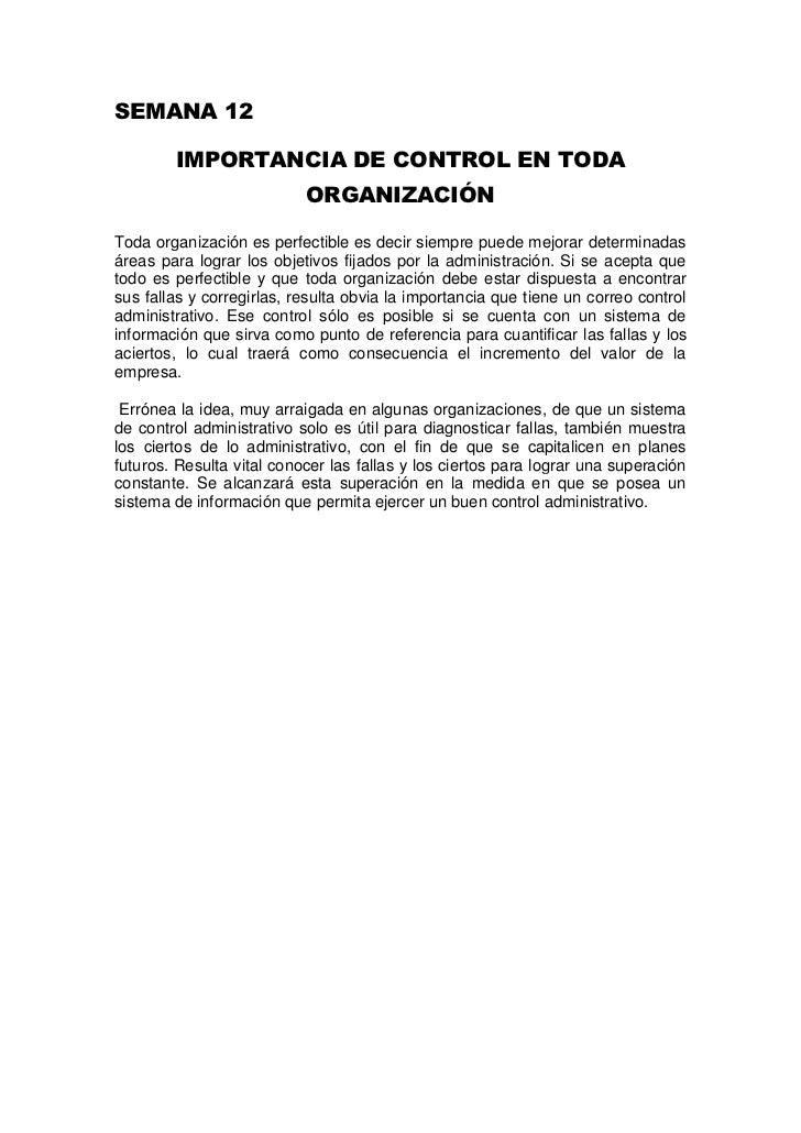 SEMANA 12<br />IMPORTANCIA DE CONTROL EN TODA ORGANIZACIÓN<br />Toda organización es perfectible es decir siempre puede me...