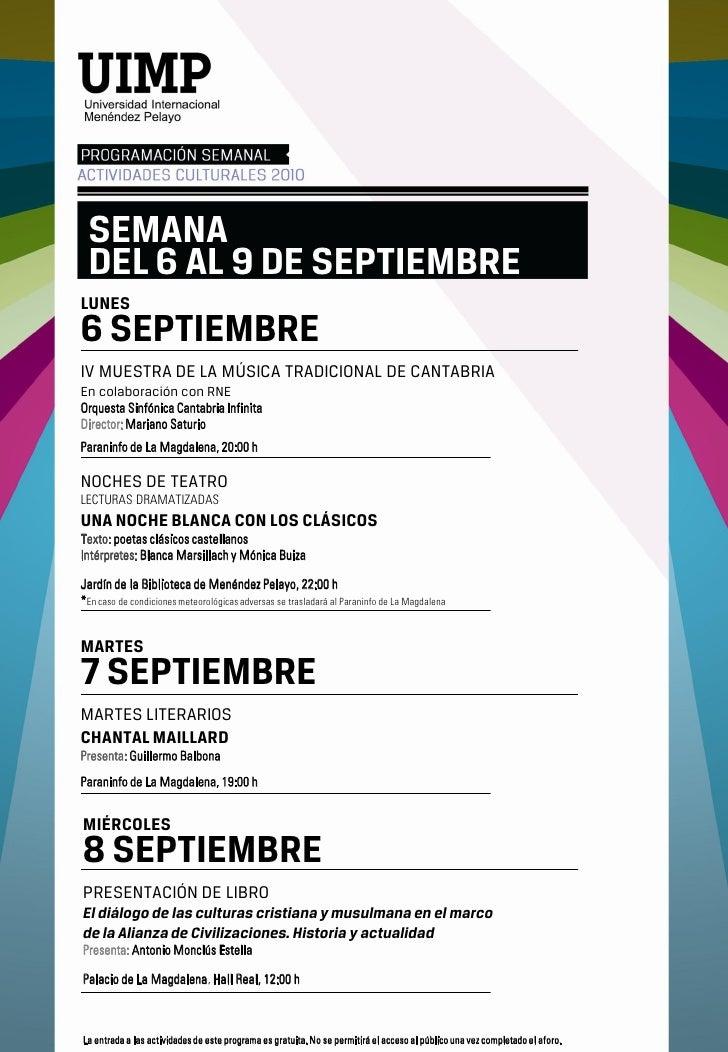 SEMANA  DEL 6 AL 9 DE SEPTIEMBRE LUNES 6 SEPTIEMBRE IV MUESTRA DE LA MÚSICA TRADICIONAL DE CANTABRIA En colaboración con R...