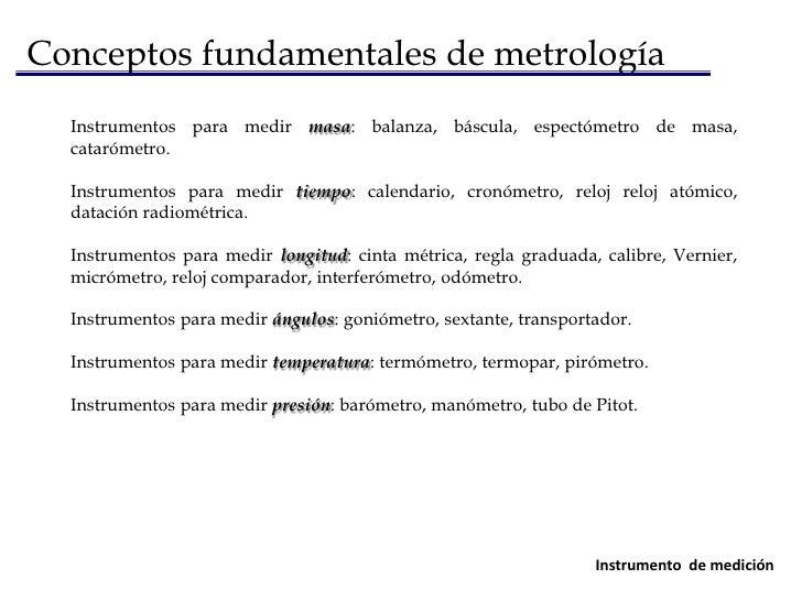 Conceptos fundamentales de metrología<br />Se conoce como error de medición a la inexactitud que se acepta como inevitable...