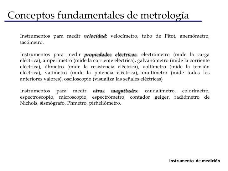 Conceptos fundamentales de metrología<br />Las causas más comunes de error en la medición están relacionadas con:<br /><ul...