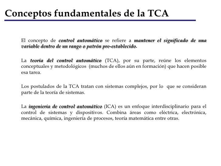 Discusión y análisis</li></li></ul><li>Generalidades<br /><ul><li>Conceptos fundamentales de la TCA.</li></li></ul><li>Con...