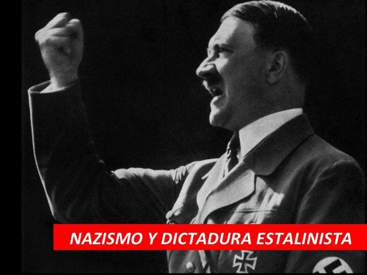 NAZISMO Y DICTADURA ESTALINISTA