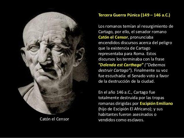 Tercera Guerra Púnica (149 – 146 a.C.)                  Los romanos temían al resurgimiento de                  Cartago, p...