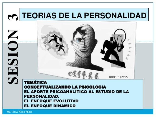 SESION 3   TEORIAS DE LA PERSONALIDAD                                 1                                              GOOGL...