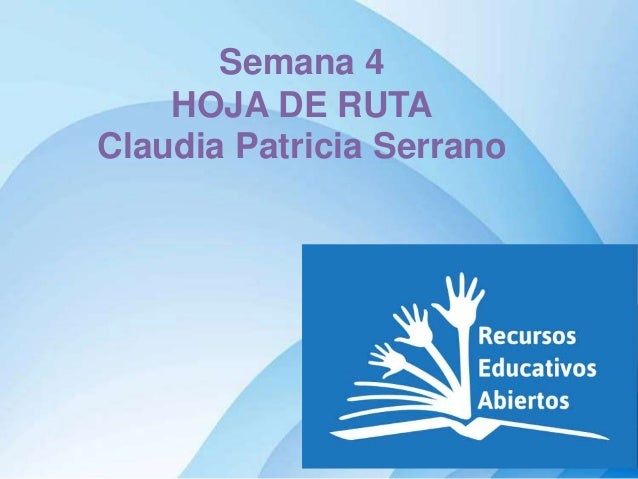 Semana 4 HOJA DE RUTA Claudia Patricia Serrano