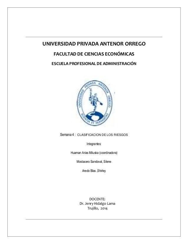UNIVERSIDAD PRIVADA ANTENOR ORREGO FACULTAD DE CIENCIAS ECONÓMICAS ESCUELA PROFESIONAL DE ADMINISTRACIÓN Semana 4 : CLASIF...