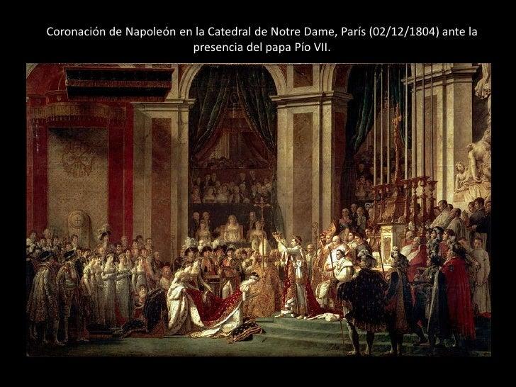 Coronación de Napoleón en la Catedral de Notre Dame, París (02/12/1804) ante la                         presencia del papa...