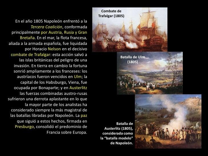 Combate de                                                Trafalgar (1805)    En el año 1805 Napoleón enfrentó a la       ...