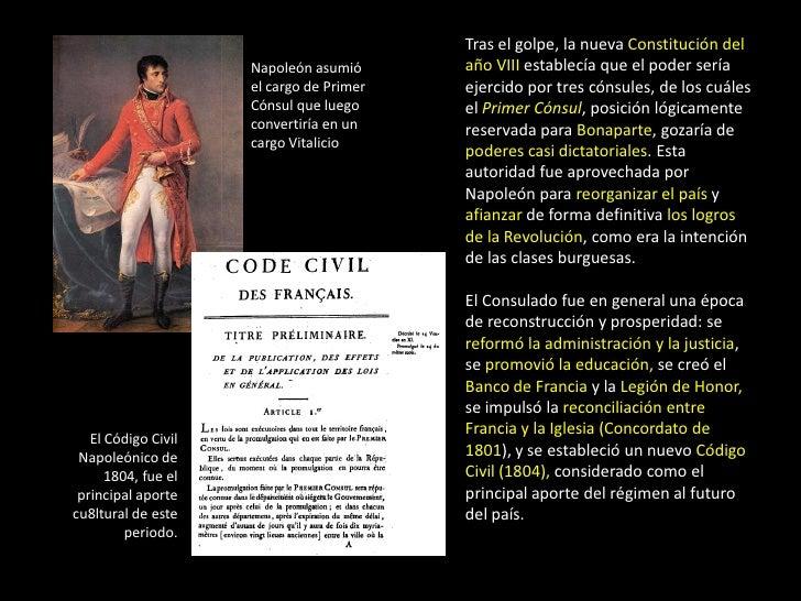 Tras el golpe, la nueva Constitución del                     Napoleón asumió      año VIII establecía que el poder sería  ...