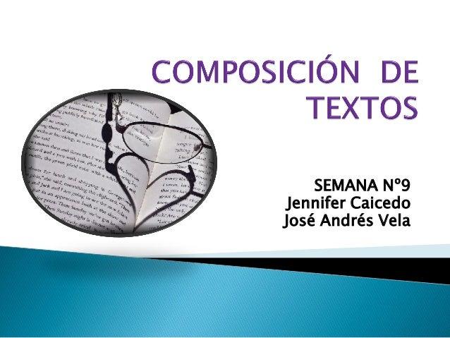 SEMANA Nº9  Jennifer Caicedo  José Andrés Vela