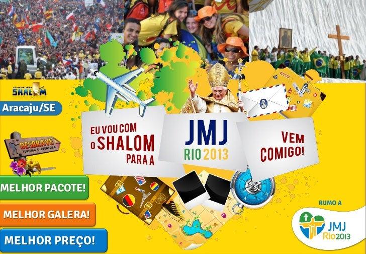 Aracaju/SEMELHOR PACOTE!MELHOR GALERA!MELHOR PREÇO!