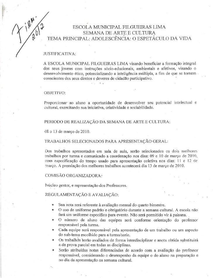 """""""                                  .                ESCOLA MUNICIPAL FILGUEIRAS LIMA                    SEMANA DE ARTE E C..."""