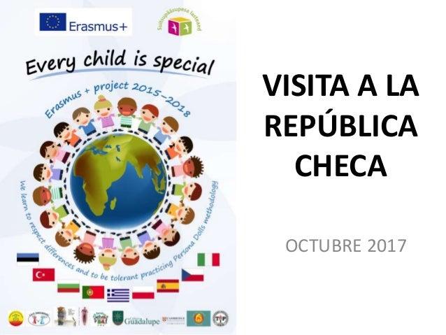 VISITA A LA REP�BLICA CHECA OCTUBRE 2017