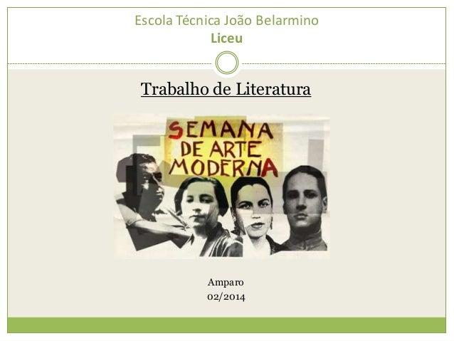 Escola Técnica João Belarmino Liceu Trabalho de Literatura Amparo 02/2014