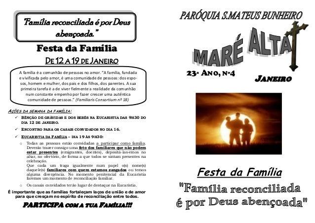 """""""Família reconciliada é por Deus abençoada.""""  Festa da Família DE 12 A 19 DE JANEIRO A família é a comunhão de pessoas no ..."""