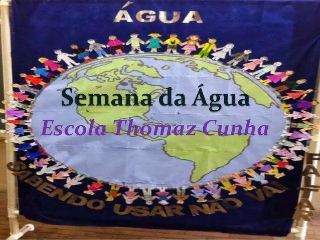Escola Thomaz Cunha