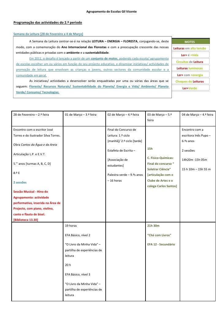 Agrupamento de Escolas Gil VicenteProgramação das actividades do 2.º períodoSemana da Leitura [28 de Fevereiro a 4 de Març...