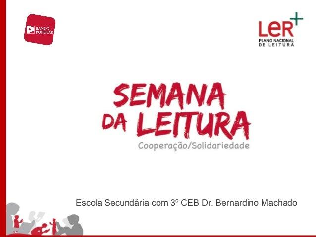 Escola Secundária com 3º CEB Dr. Bernardino Machado