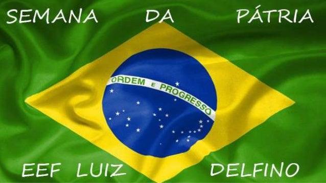 Semana da Pátria EFF Luiz Delfino
