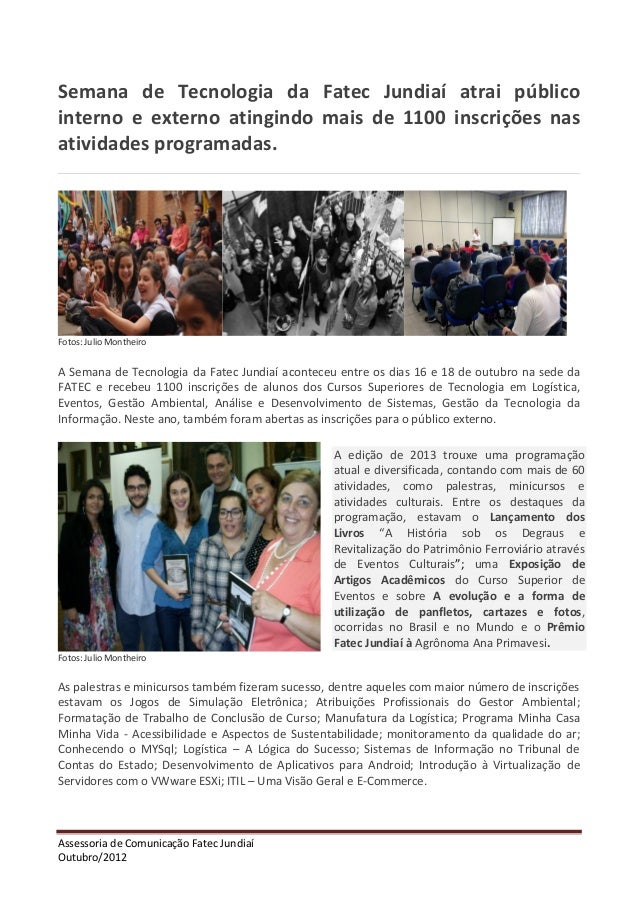 Semana de Tecnologia da Fatec Jundiaí atrai público interno e externo atingindo mais de 1100 inscrições nas atividades pro...