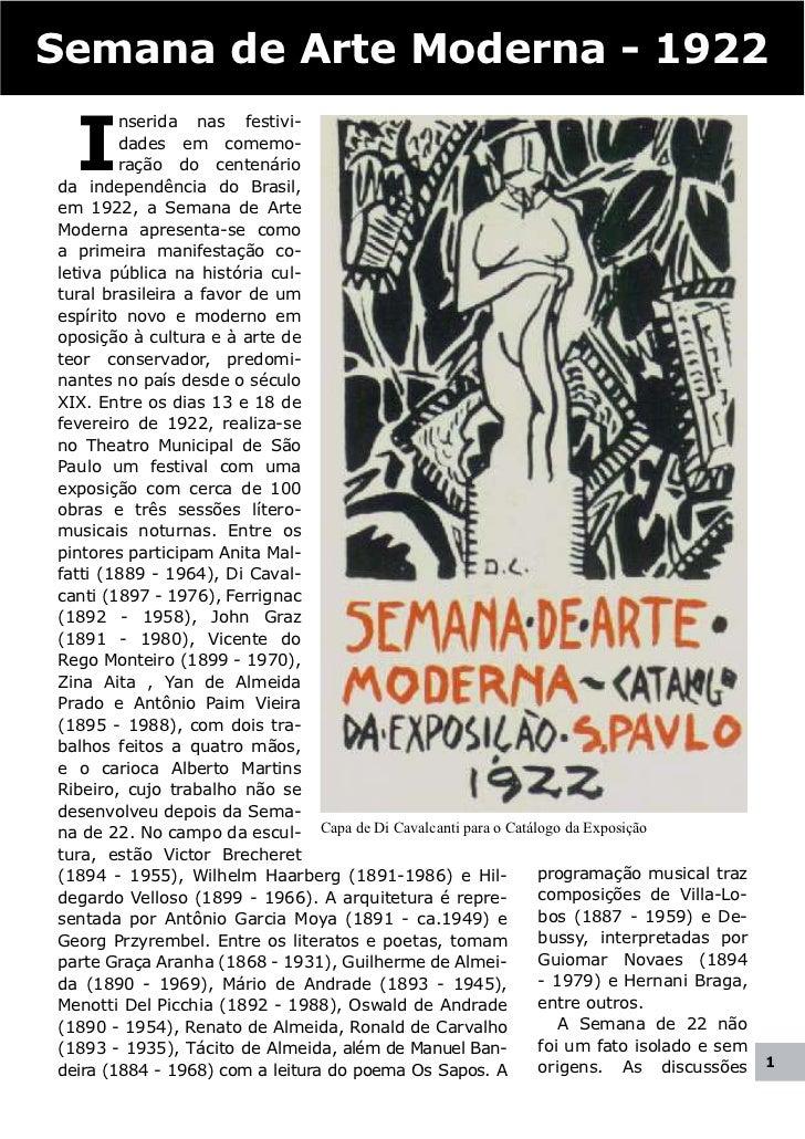 Semana de Arte Moderna - 1922  I        nserida nas festivi-        dades em comemo-        ração do centenárioda independ...