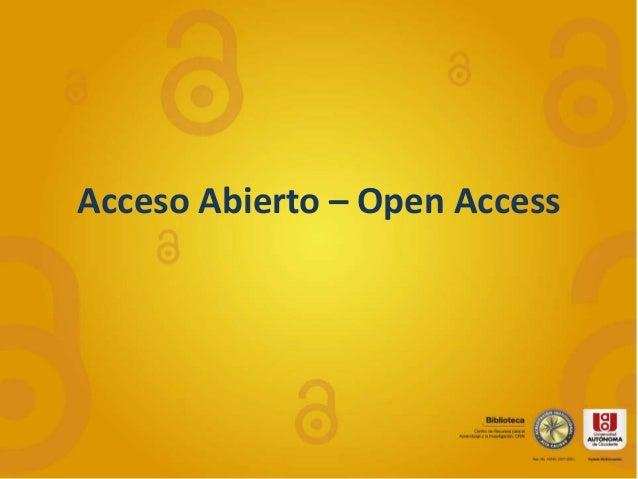 Acceso Abierto – Open Access