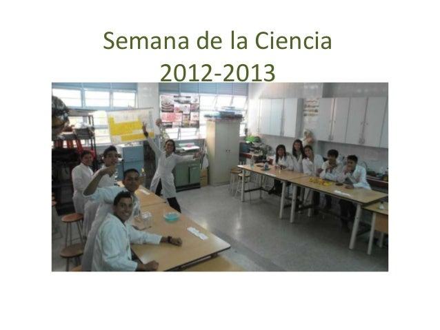 Semana de la Ciencia 2012-2013