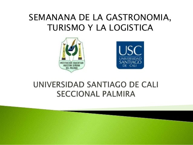 SEMANANA DE LA GASTRONOMIA, TURISMO Y LA LOGISTICA