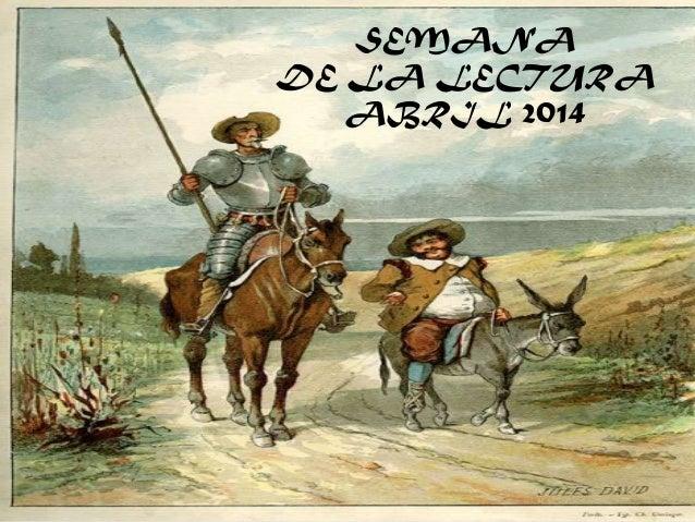 SEMANA DE LA LECTURA ABRIL 2014