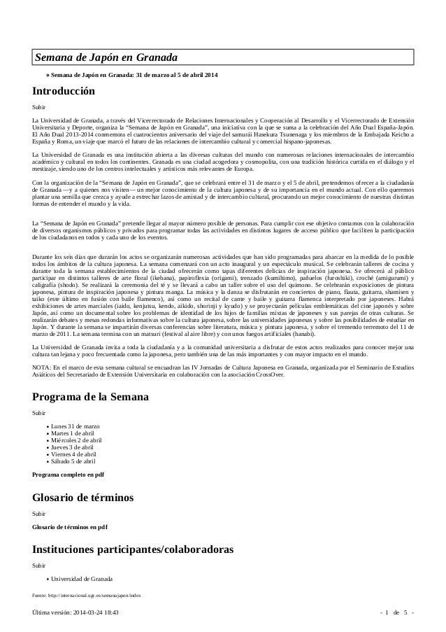 Semana de Japón en Granada Semana de Japón en Granada: 31 de marzo al 5 de abril 2014 Introducción Subir La Universidad de...