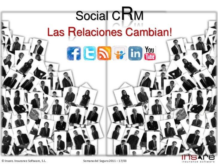 Social CRM<br />Las Relaciones Cambian!<br />