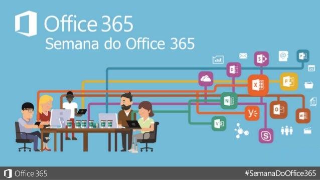 #SemanaDoOffice365